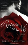 Return to Me - Julia Templeton