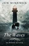 The Waves - Jen Minkman