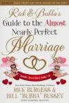 Rick and Bubba's Guide to the Almost Nearly Perfect Marriage [With CD (Audio)] - Rick Burgess, Bill Bussey