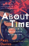 About Time: Einstein's Unfinished Revolution -  Paul Davies