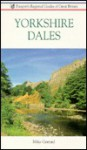 Yorkshire Dales: Guides of Great Britain - Mike Gerrard