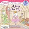 A Day at Miss Lilly's (Angelina Ballerina) - Katharine Holabird