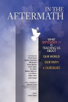 In The Aftermath: What September 11th Is Teaching Us About Our World, Our Faith, And Ourselves - James Taylor