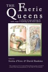 The Faerie Queens - A Collection of Essays Exploring the Myths, Magic and Mythology of the Faerie Queens - Sorita D'este, David Rankine, Emily Carding