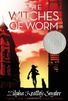 The Witches of Worm - Zilpha Keatley Snyder, Alton Raible