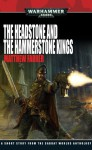 The Headstone and The Hammerstone Kings - Matthew Farrer