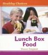 Lunch Box Food - Sharon Dalgleish