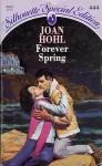 Forever Spring - Joan Hohl