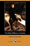 The Man Without a Country (Dodo Press) - Edward Everett Hale