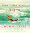 Unaccustomed Earth: Stories - Jhumpa Lahiri