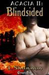 Blindsided (Acacia, #2) - L. Shannon