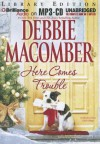 Here Comes Trouble - Debbie Macomber