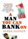 A Man You Can Bank On - Derek Hansen