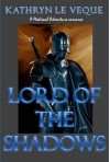 Lord of the Shadows - Kathryn Le Veque