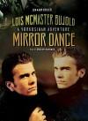 Mirror Dance (Vorkosigan Saga, #8) - Lois McMaster Bujold