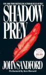 Shadow Prey - Ken Howard, John Sandford