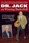 Dr Jack on Winning Basketball - Jack Ramsay, Neal Vahle