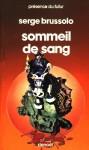 Sommeil de sang - Serge Brussolo