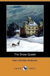 The Snow Queen (Dodo Press) - Hans Christian Andersen