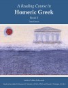 A Reading Course in Homeric Greek, Book 2 - Raymond V. Schoder, Edwards, Raymond V. Schoder, Vincent C. Horrigan