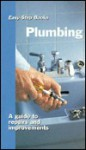 Plumbing: A Guide to Repairs and Improvements - Sterling