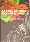 Rogue Running - Maurice Procter