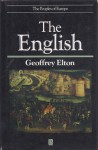 The English (Peoples of Europe) - G.R. Elton