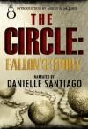 The Circle: Fallon's Story - Danielle Santiago, Khloe Cain