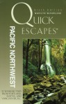 Quick Escapes Pacific Northwest, 6th: 32 Weekend Trips from Portland, Seattle, and Vancouver, B.C. - Marilyn McFarlane, Christine Cunningham