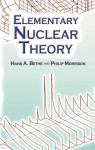 Elementary Nuclear Theory - Hans A. Bethe, Philip Morrison