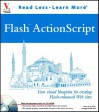 Flash ActionScript: Your Visual Blueprint for Creating Flash -Enhanced Web Sites [With CDROM] - Denise Etheridge