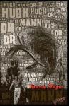 Dr. Hugh Mann - Mark Tufo, Monique Happy, Paul Rumson