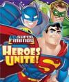 DC Super Friends Heroes Unite! - Reader's Digest Association, Reader's Digest Association, DC Artists
