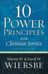 10 Power Principles for Christian Service - Warren W. Wiersbe