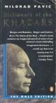 Dictionary of the Khazars: A Lexicon Novel in 100,000 Words (Male Edition) - Milorad Pavić