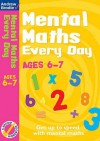 Mental Maths Every Day 6-7 - Andrew Brodie