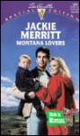 Montana Lovers (Silhouette, Special Edition, No. 1065) - Jackie Merritt