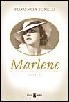 Marlene - Florencia Bonelli