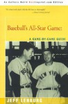 Baseball's All Star Game: A Game By Game Guide - Jeff Lenburg