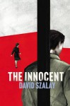 The Innocent - David Szalay