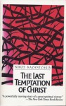The Last Temptation of Christ - Nikos Kazantzakis