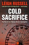 Cold Sacrifice: The First DS Ian Peterson Murder Investigation - Leigh Russell