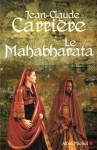 Le Mahabharata (Littérature française) (French Edition) - Jean-Claude Carrière