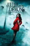 A Killer Among Demons - Craig Bezant, Stephen M. Irwin, Angela Slatter, Alan Baxter, Greg Chapman, William Meikle, Marilyn Fountain, Chris Large, S J Dawson, Madhvi Ramani, Stephen D. Rogers