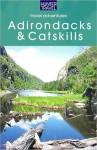 Adventure Guide to The Catskills & Adirondacks - Wilbur H. Morrison