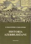 Historia Azerbejdżanu - Krzysztof Baranowski, Bohdan Baranowski