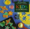 Kids Cooking: Scrumptious Recipes for Cooks Ages 9 to 13 (Williams-Sonoma Kitchen Library) - Chuck Williams, Susan Manlin Katzman