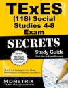 TExES (118) Social Studies 4-8 Exam Secrets Study Guide: TExES Test Review for the Texas Examinations of Educator Standards - TExES Exam Secrets Test Prep Team