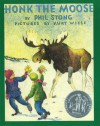 Honk the Moose - Phil Stong, Kurt Wiese