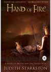 Hand of Fire - Judith Starkston